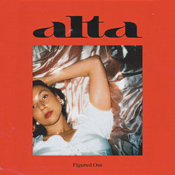 ALTA - Figured Out
