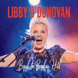 Libby O'Donovan - Back To Broken Hill