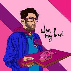 Oh My My  - Woe My Heart