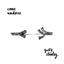 Greta Stanley - Come Undone - Internet Download