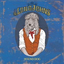 The Long Johns - Hound Dog