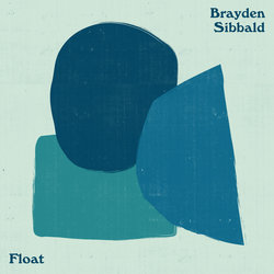 Brayden Sibbald  - Float
