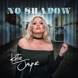 Katie Jayne - No Shadow