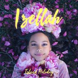 Izellah - Island Holiday - Internet Download