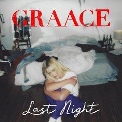 GRAACE - Last Night  - Internet Download