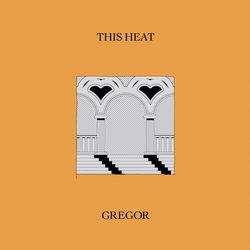 Gregor - This Heat
