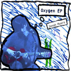 Jonah Myers - Nevermind the Oxygen