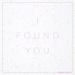 Hobart Curtis - I Found You