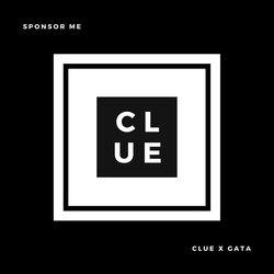 Clue - Sponsor Me (ft. GaTa)