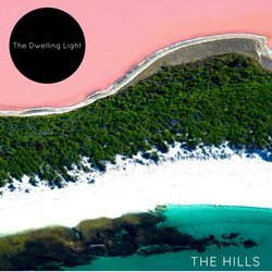 The Dwelling Light - The Hills (Feat. Sammy B) - Internet Download