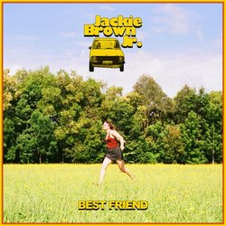 Jackie Brown Jr - Best Friend