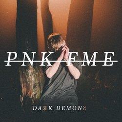 PNK FME - Dark Demons - Internet Download