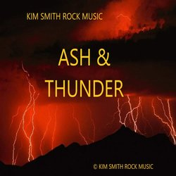 Kim Smith Rock Music - Ash & Thunder - Internet Download
