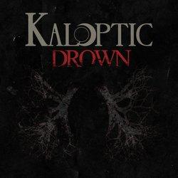 Kaloptic - Drown