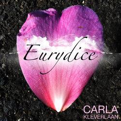 Carla Kleverlaan - Eurydice