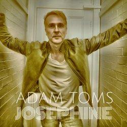 Adam Toms - Josephine