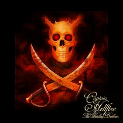 Captain Hellfire & The Wretched Brethren - All For Rum - Internet Download
