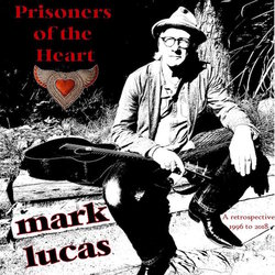Mark Lucas - The Ghost of Lost Creek Road