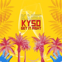 Kyso - Get It Right - Internet Download