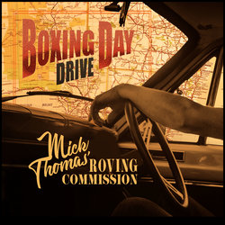 Mick Thomas - Boxing Day Drive