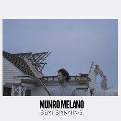 Munro Melano  - Semi Spinning