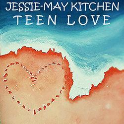 Jessie-May Kitchen - Teen Love - Internet Download