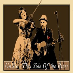 Gallie - This Side of the River