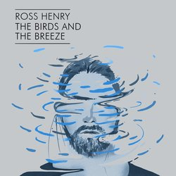 Ross Henry - The Birds and The Breeze - Internet Download