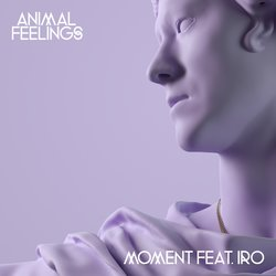 Animal Feelings - Moment feat. IRO - Internet Download