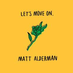 Matt Alderman - Let's Move On