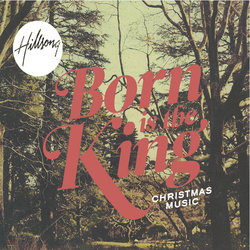 Hillsong Live - Born Is The King (It's Christmas)