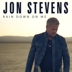 Jon Stevens - Rain Down On Me