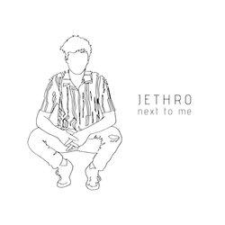 Jethro - Next to Me - Internet Download