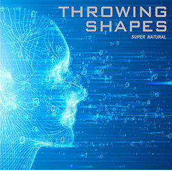 Throwing Shapes - Super Natural - Internet Download