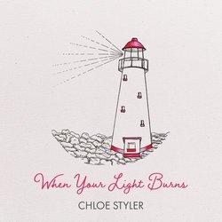 Chloe Styler - When Your Light Burns
