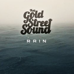 That Gold Street Sound - Rain - Internet Download