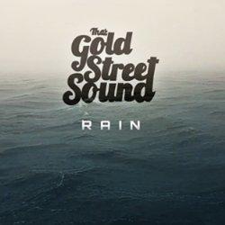 That Gold Street Sound - Rain
