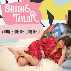 Brooke Taylor - Your Side of Our Bed
