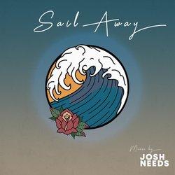Josh Needs - Sail Away