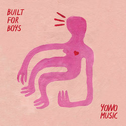 YoWo Music - Built For Boys - Internet Download