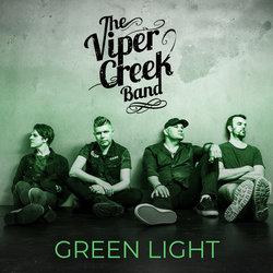 Viper Creek Band - Green Light