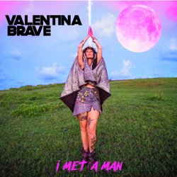 Valentina Brave - I Met A Man - Internet Download