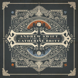 Andrew Swift - Fire & Ice (featuring Catherine Britt)