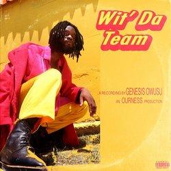 Genesis Owusu - Wit Da Team - Internet Download