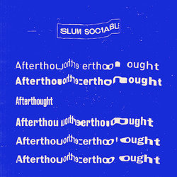 Slum Sociable - Afterthought