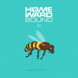 Homeward Bound - Be