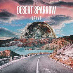 Desert Sparrow - Drive - Internet Download