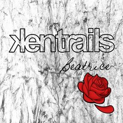 Kentrails - Beatrice