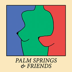 Palm Springs - Ain't Gonna