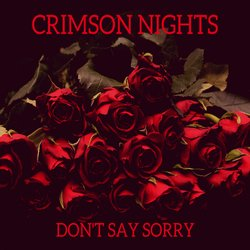 Crimson Nights - Don't Say Sorry - Internet Download